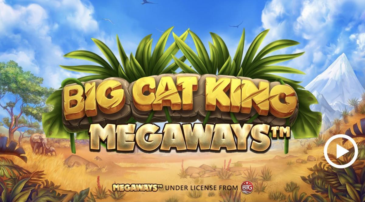 Big Cat King Megaways สล็อตออนไลน์ น่าเล่นจาก Blueprint Gaming